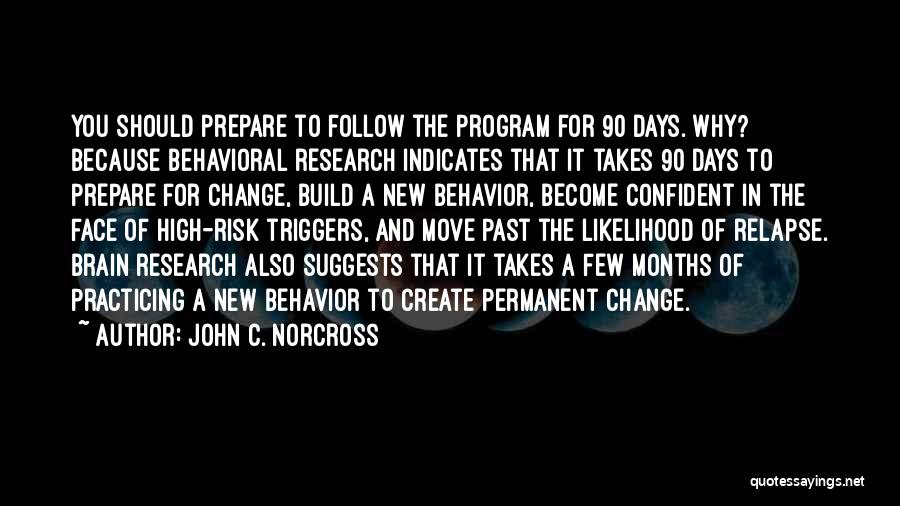 Permanent Change Quotes By John C. Norcross