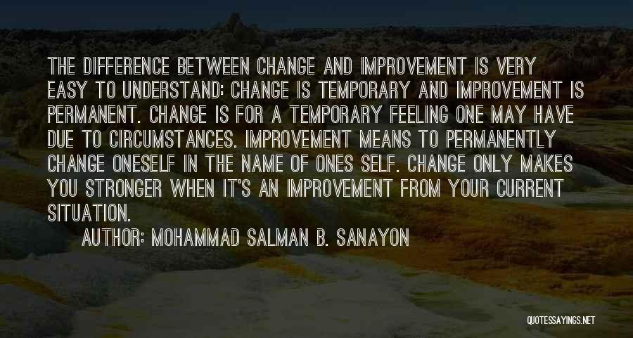 Permanent Change Quotes By Mohammad Salman B. Sanayon