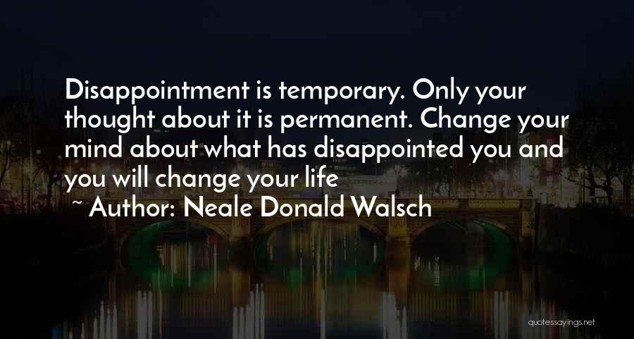 Permanent Change Quotes By Neale Donald Walsch