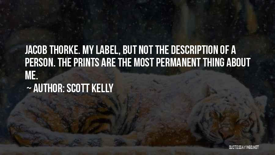 Permanent Change Quotes By Scott Kelly