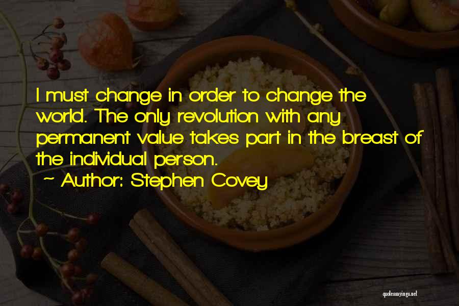 Permanent Change Quotes By Stephen Covey