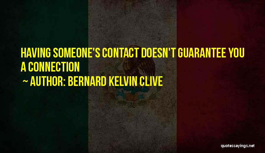 Permission Marketing Quotes By Bernard Kelvin Clive