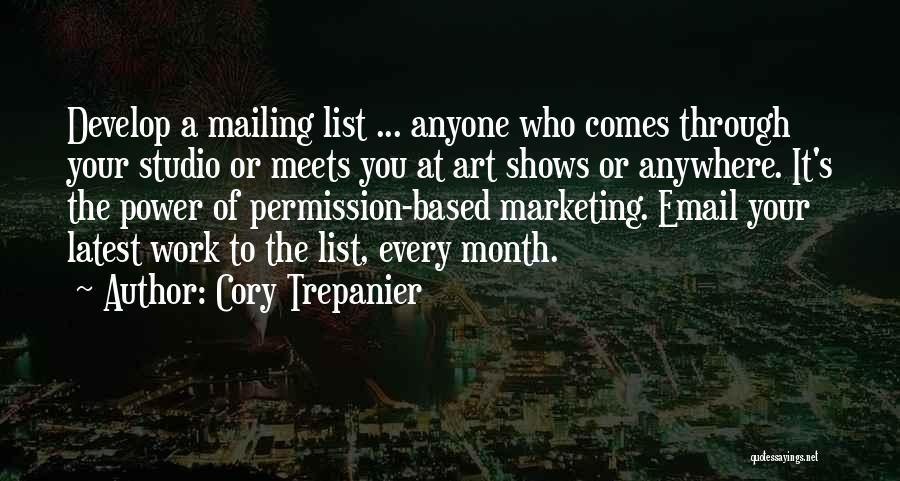 Permission Marketing Quotes By Cory Trepanier