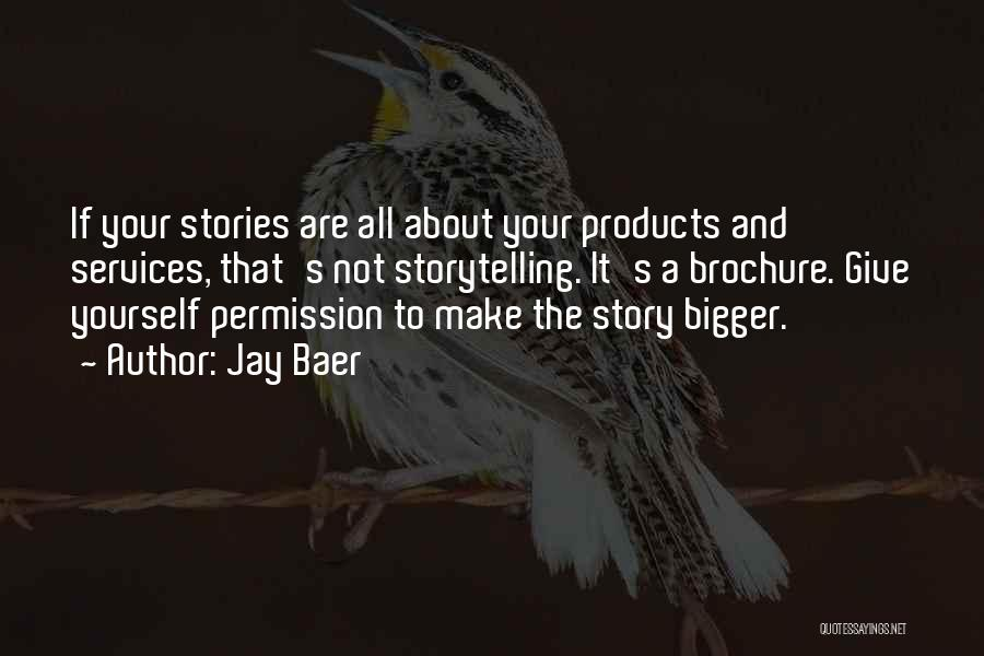 Permission Marketing Quotes By Jay Baer
