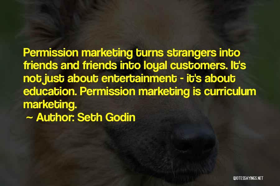 Permission Marketing Quotes By Seth Godin