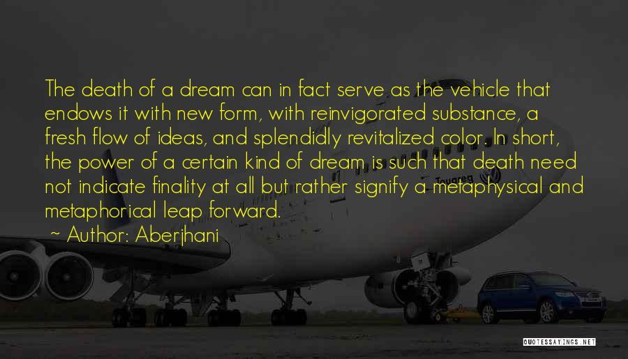 Perseverance And Determination Quotes By Aberjhani