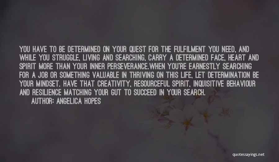 Perseverance And Determination Quotes By Angelica Hopes