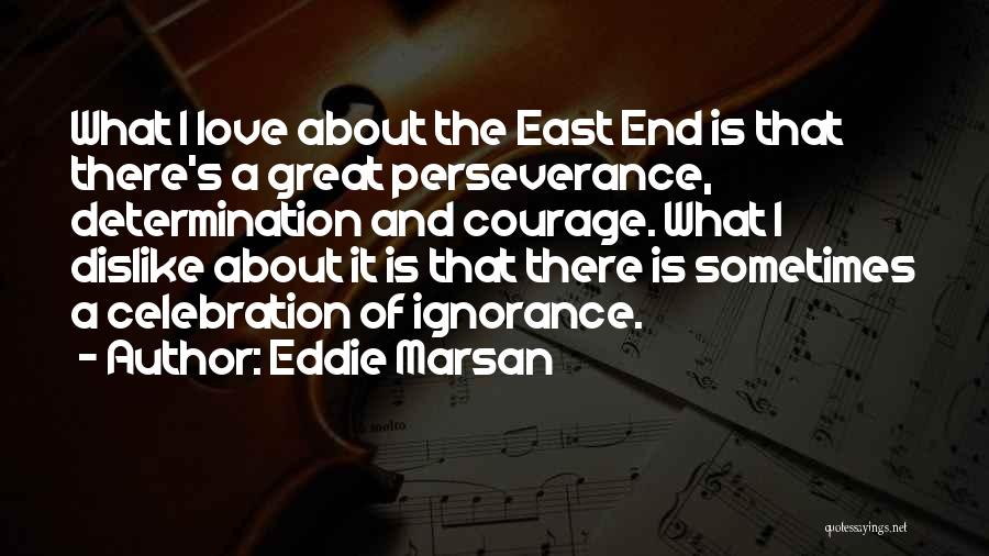 Perseverance And Determination Quotes By Eddie Marsan