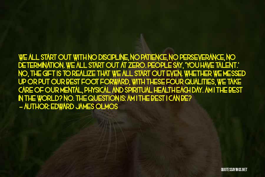 Perseverance And Determination Quotes By Edward James Olmos