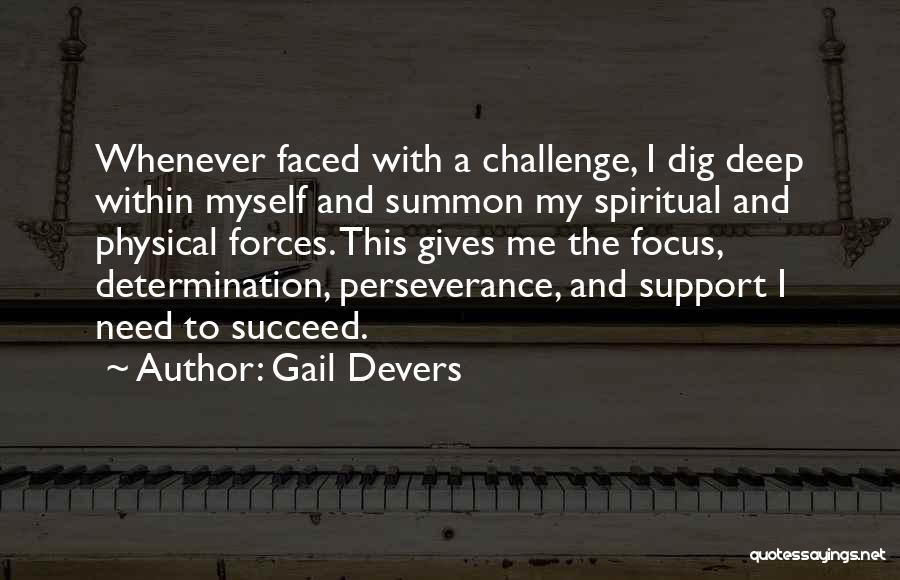 Perseverance And Determination Quotes By Gail Devers