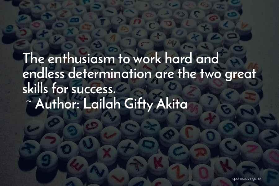 Perseverance And Determination Quotes By Lailah Gifty Akita