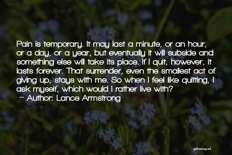 Perseverance And Determination Quotes By Lance Armstrong