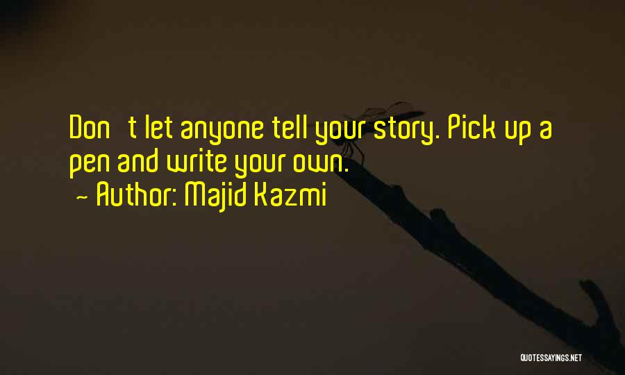 Perseverance And Determination Quotes By Majid Kazmi