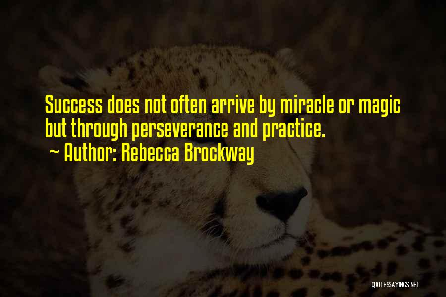 Perseverance And Determination Quotes By Rebecca Brockway