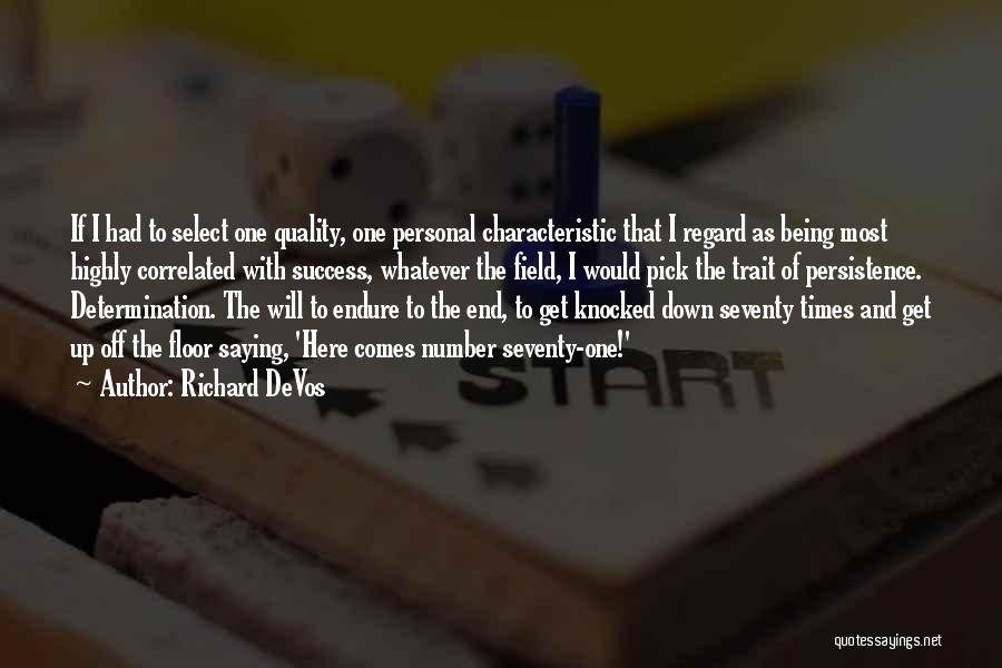 Perseverance And Determination Quotes By Richard DeVos