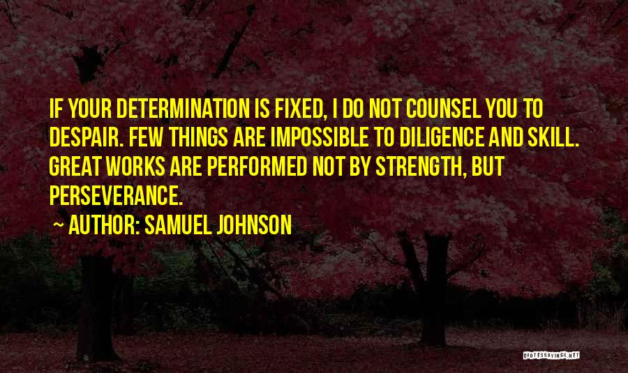 Perseverance And Determination Quotes By Samuel Johnson