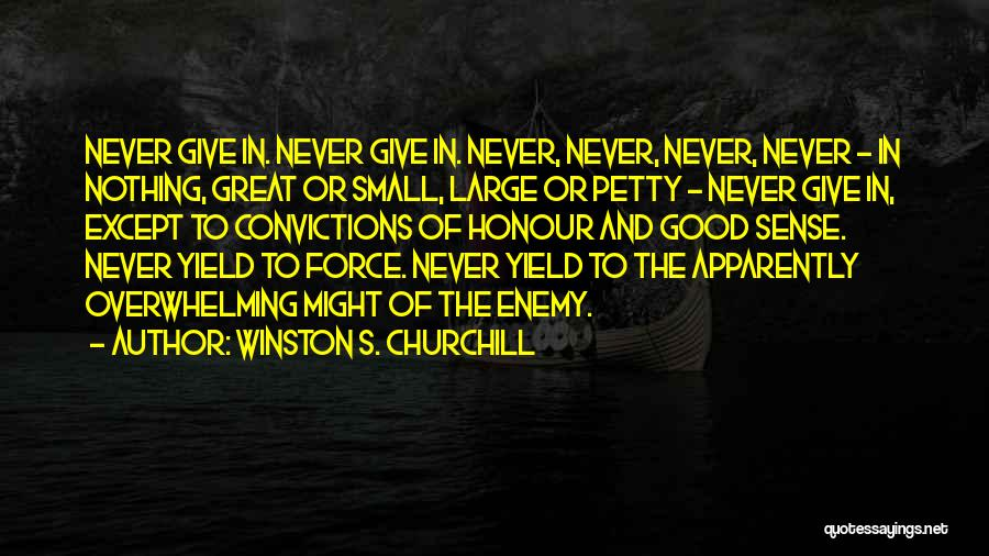Perseverance And Determination Quotes By Winston S. Churchill