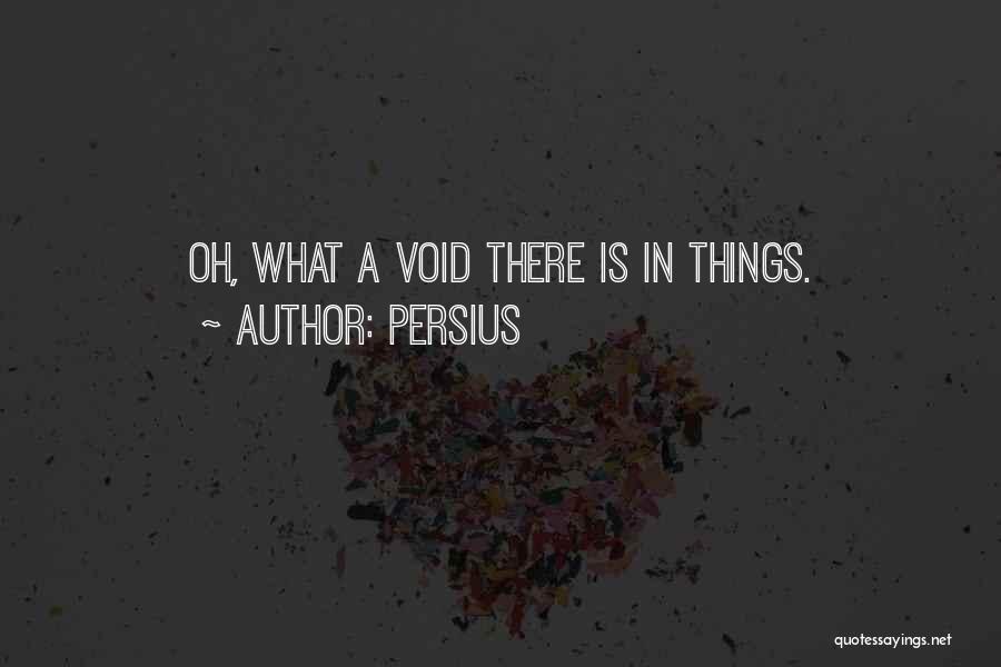 Persius Quotes 1806263