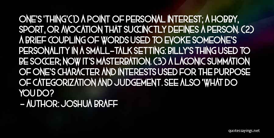 personal interests quotes by joshua braff
