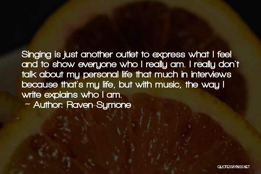 Personal Interviews Quotes By Raven-Symone