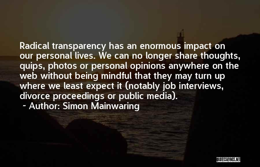 Personal Interviews Quotes By Simon Mainwaring