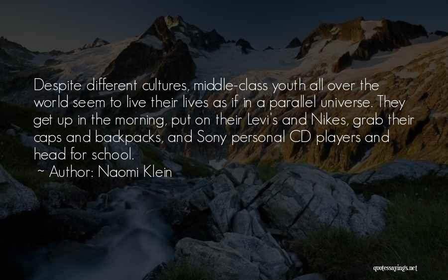 Personal Parallel Quotes By Naomi Klein