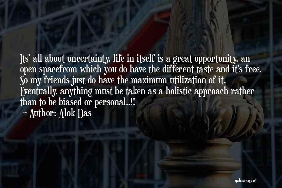 Personal Taste Quotes By Alok Das