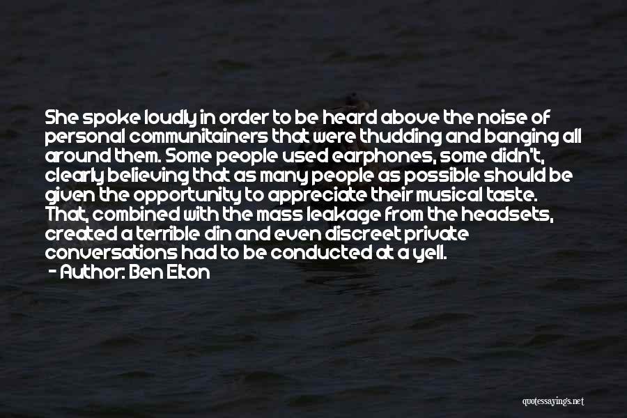 Personal Taste Quotes By Ben Elton