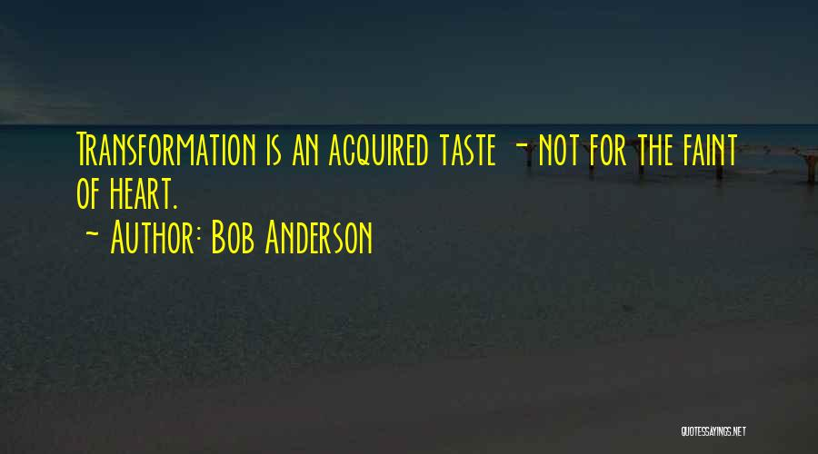 Personal Taste Quotes By Bob Anderson
