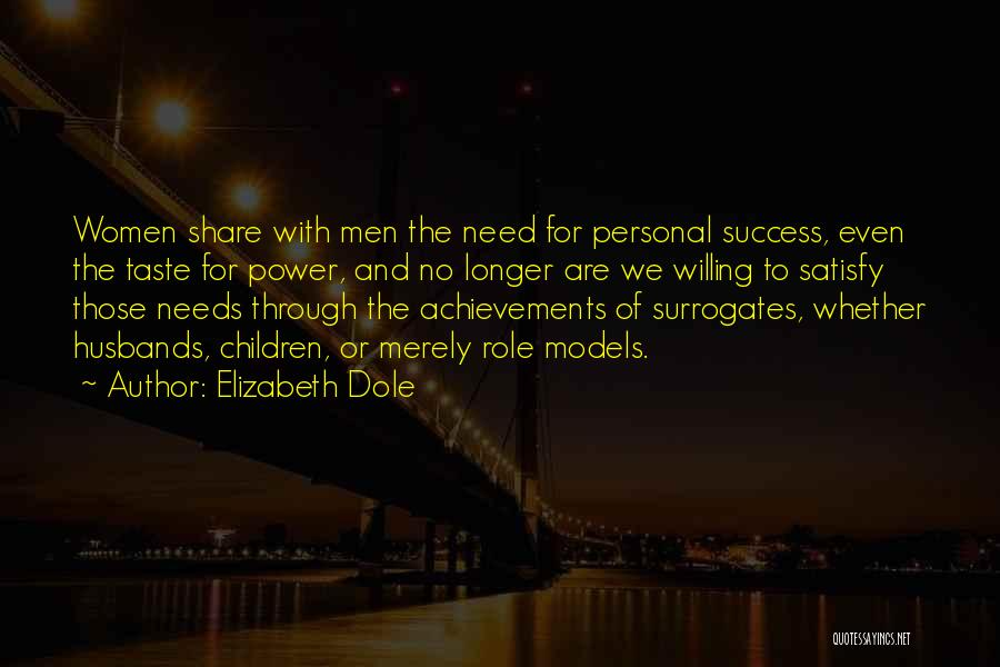 Personal Taste Quotes By Elizabeth Dole