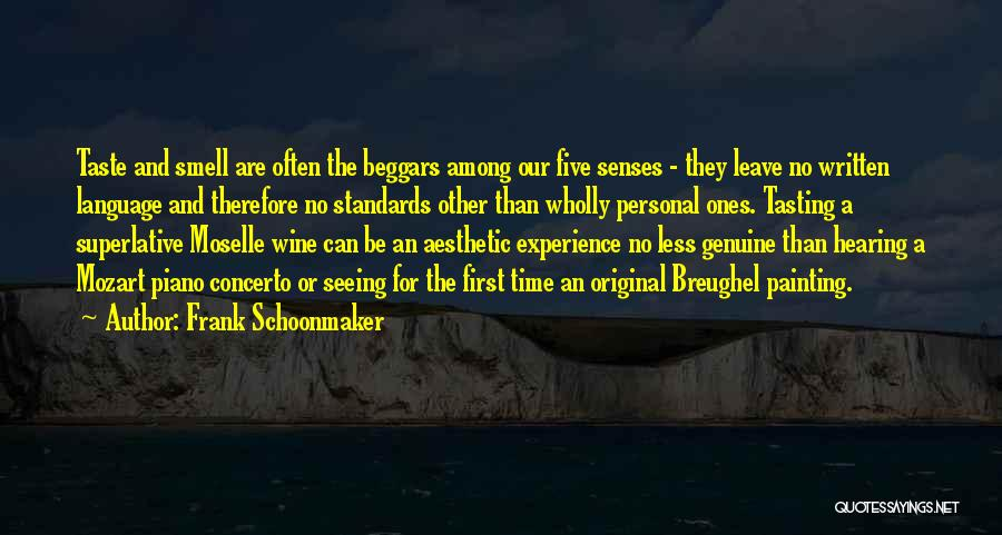 Personal Taste Quotes By Frank Schoonmaker