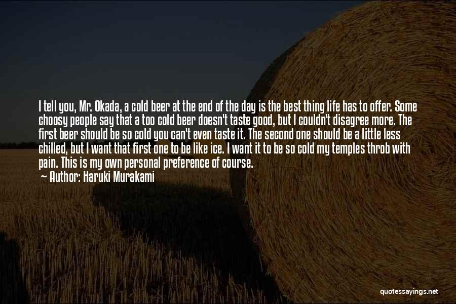 Personal Taste Quotes By Haruki Murakami