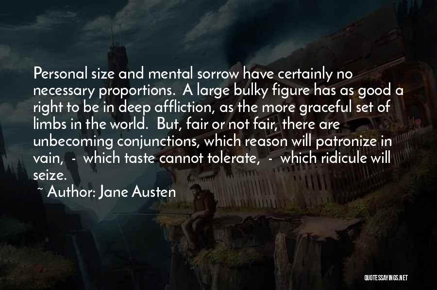 Personal Taste Quotes By Jane Austen