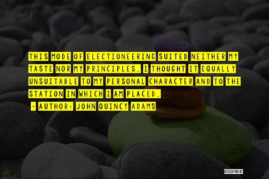 Personal Taste Quotes By John Quincy Adams