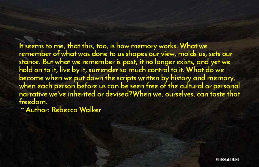 Personal Taste Quotes By Rebecca Walker
