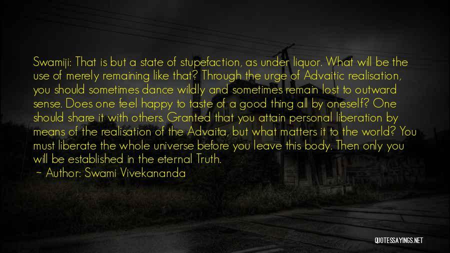 Personal Taste Quotes By Swami Vivekananda