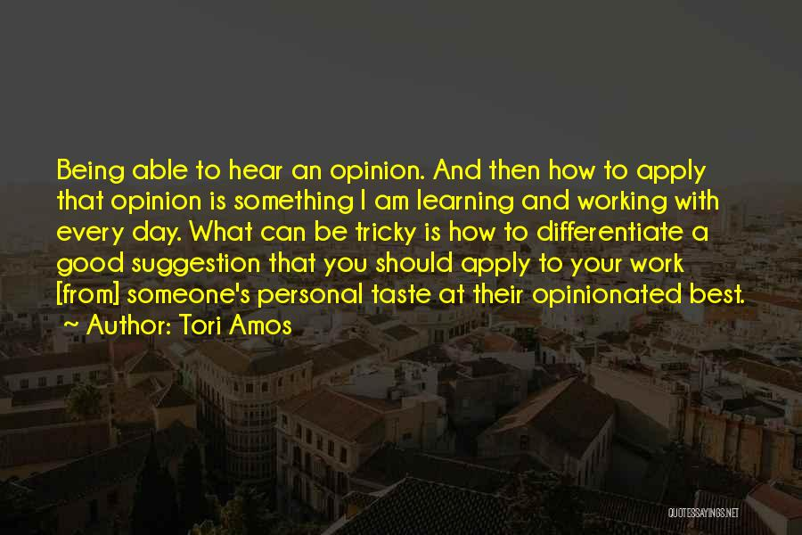 Personal Taste Quotes By Tori Amos