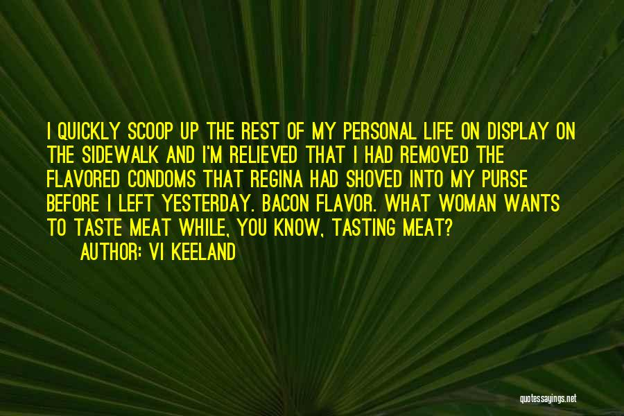 Personal Taste Quotes By Vi Keeland