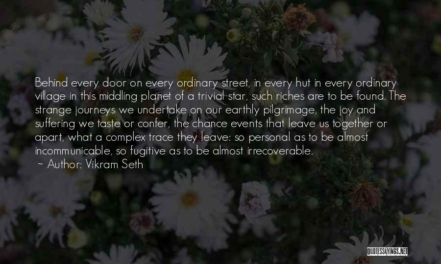 Personal Taste Quotes By Vikram Seth