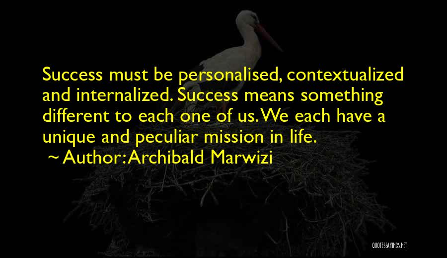 Personalised Inspirational Quotes By Archibald Marwizi