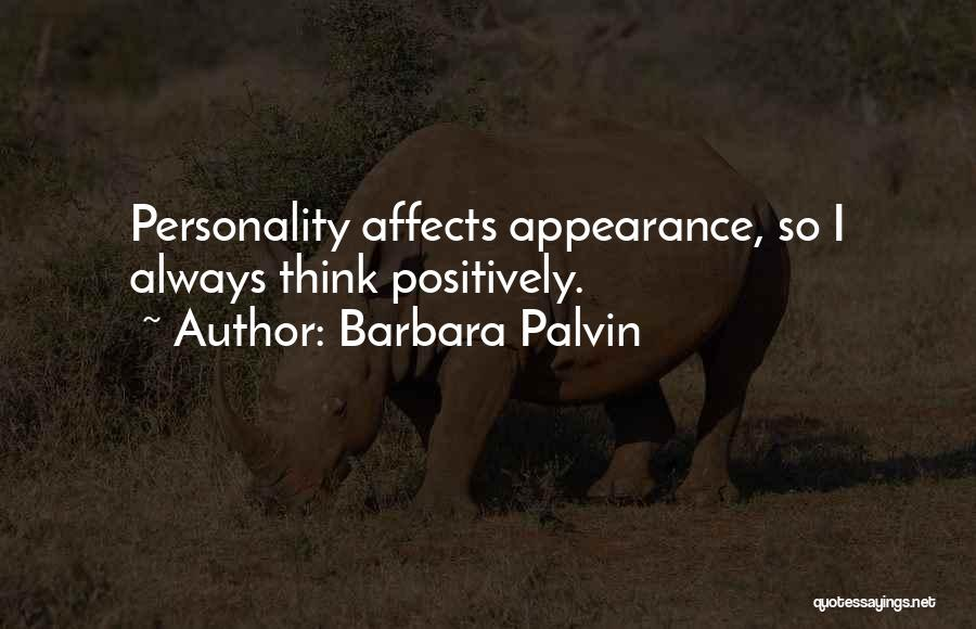 Personality And Appearance Quotes By Barbara Palvin
