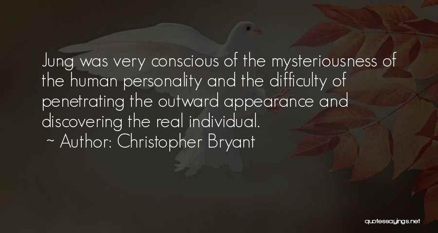 Personality And Appearance Quotes By Christopher Bryant