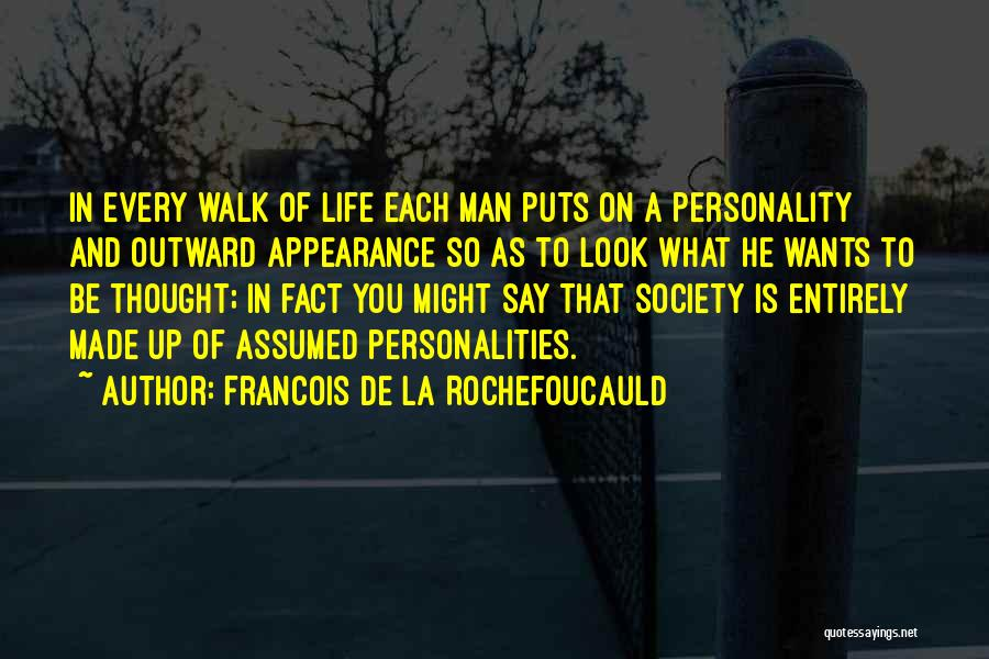 Personality And Appearance Quotes By Francois De La Rochefoucauld