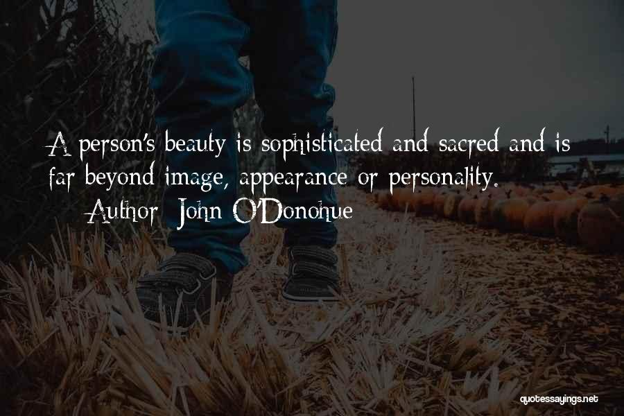 Personality And Appearance Quotes By John O'Donohue