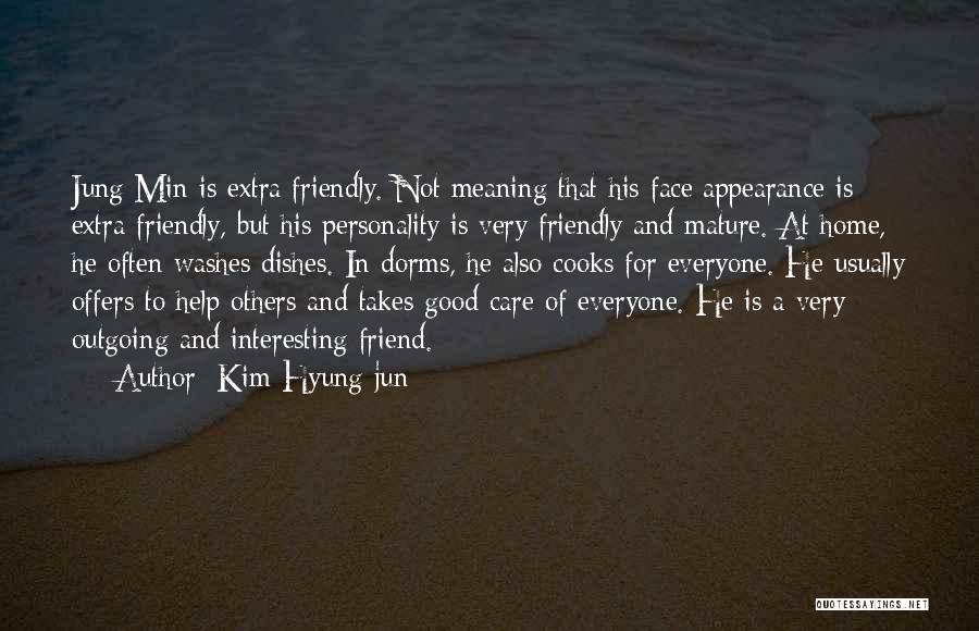 Personality And Appearance Quotes By Kim Hyung-jun