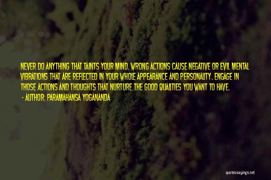 Personality And Appearance Quotes By Paramahansa Yogananda