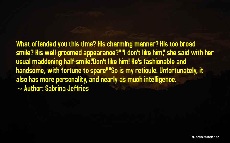 Personality And Appearance Quotes By Sabrina Jeffries