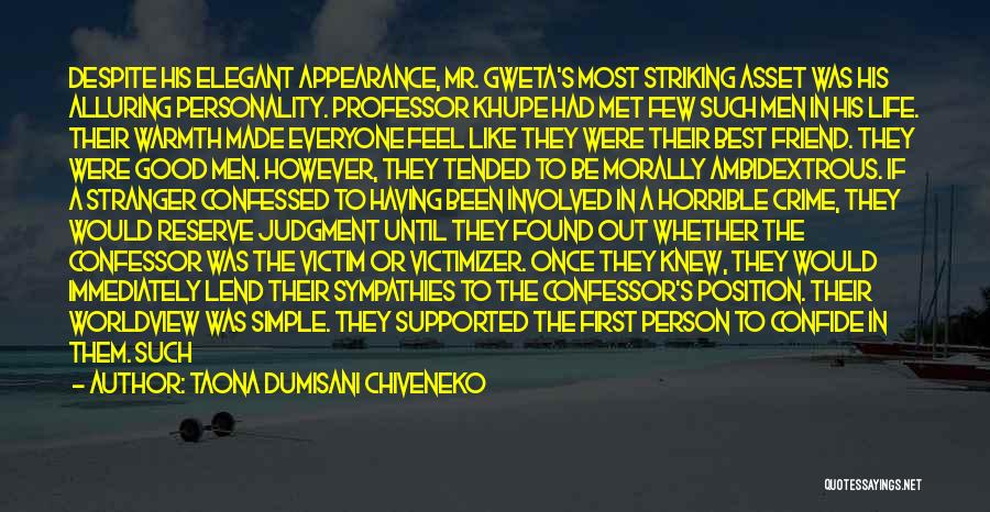 Personality And Appearance Quotes By Taona Dumisani Chiveneko