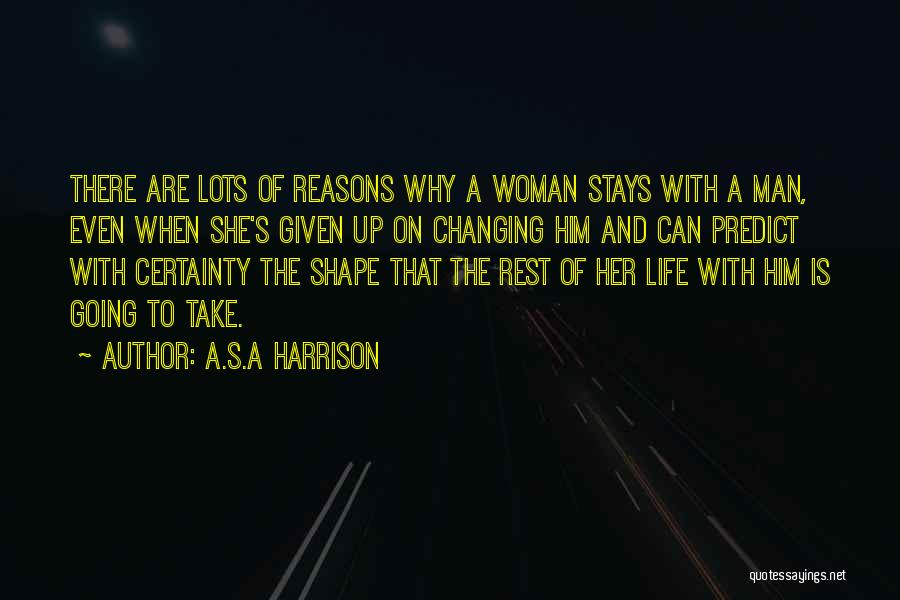 Personality And Love Quotes By A.S.A Harrison