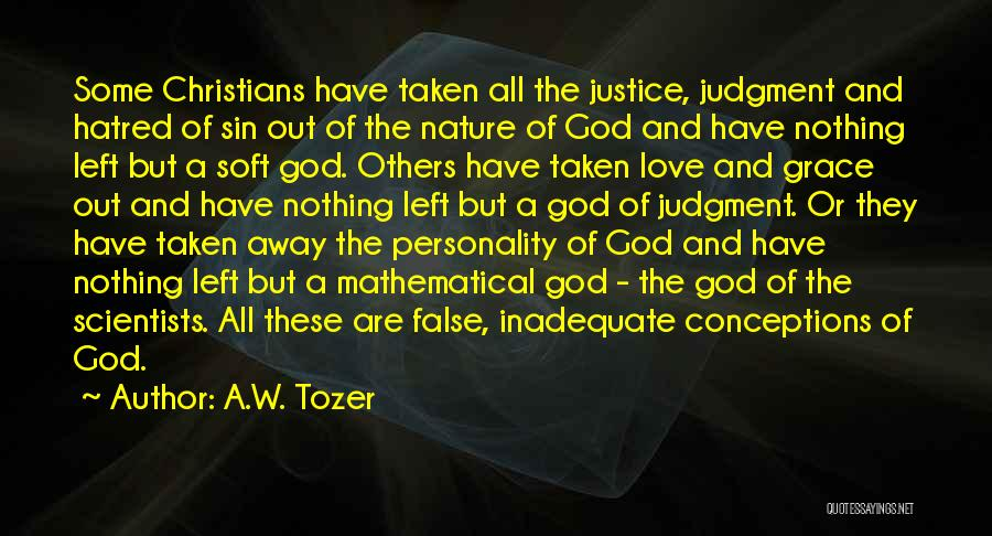 Personality And Love Quotes By A.W. Tozer